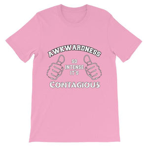 Awkwardness So Intense It's Contagious T-shirt-Pink-S-Awkward T-Shirts