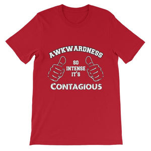 Awkwardness So Intense It's Contagious T-shirt-Red-S-Awkward T-Shirts
