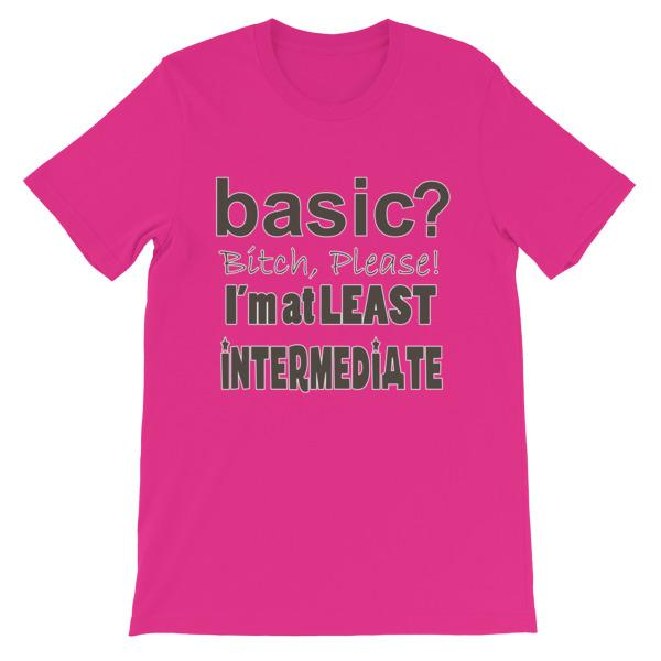 Basic Bitch Please I'm at Least Intermediate T-Shirt-Berry-S-Awkward T-Shirts