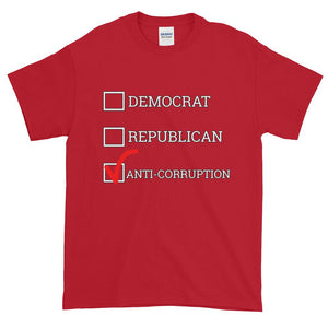 Democrat Republican or Anti-Corruption Funny Political T-Shirt-Cherry Red-S-Awkward T-Shirts