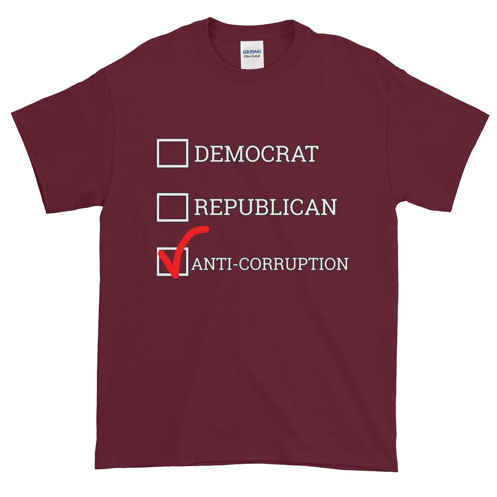 Democrat Republican or Anti-Corruption Funny Political T-Shirt-Maroon-S-Awkward T-Shirts