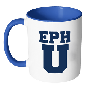 EPH U Funny College Coffee Mug - Awkward T-Shirts