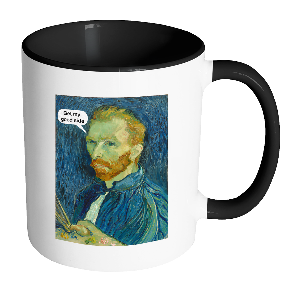 Get My Good Side Vincent Van Gogh Funny Art Coffee Mug - Awkward T-Shirts
