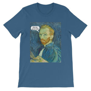 Get My Good Side Vincent Van Gogh T-shirt-Steel Blue-S-Awkward T-Shirts