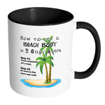 How to Get a Beach Body Funny Coffee Mug - Awkward T-Shirts