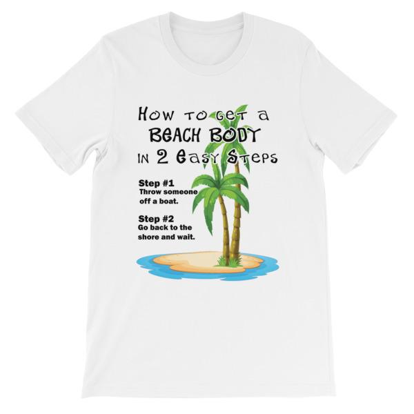 How to Get a Beach Body T-Shirt-White-S-Awkward T-Shirts
