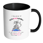 I Believe in ReinCATnation Funny Cat Coffee Mug - Awkward T-Shirts