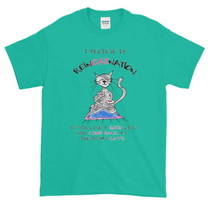 I Believe in ReinCATnation Funny Cat T-Shirt-Jade Dome-S-Awkward T-Shirts