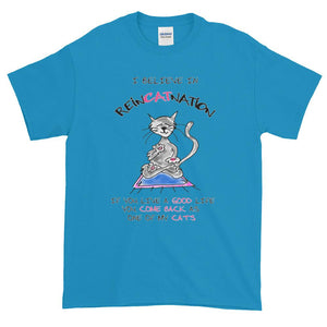 I Believe in ReinCATnation Funny Cat T-Shirt-Sapphire-S-Awkward T-Shirts