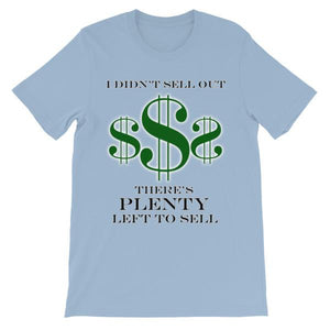 I Didn't Sell Out $ T-shirt-Light Blue-S-Awkward T-Shirts