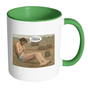 I Feel So Violated Funny Art Coffee Mug - Awkward T-Shirts