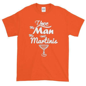I Love My Man and My Martinis T-Shirt-Orange-S-Awkward T-Shirts