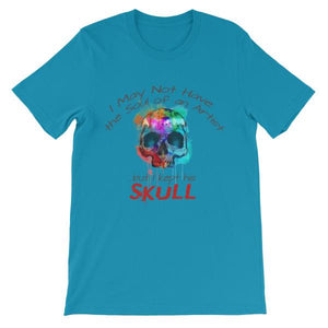 I May Not Have the Soul of An Artist But I Kept His Skull T-Shirt-Aqua-S-Awkward T-Shirts