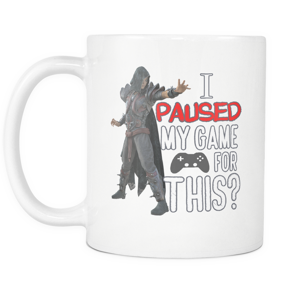 I Paused My Game for This Sarcastic Gamer Coffee Mug