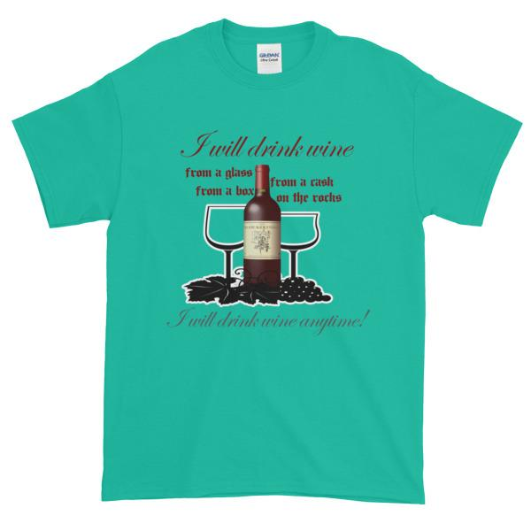 I Will Drink Wine Anytime T-shirt-Jade Dome-S-Awkward T-Shirts