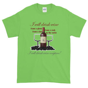 I Will Drink Wine Anytime T-shirt-Lime-S-Awkward T-Shirts