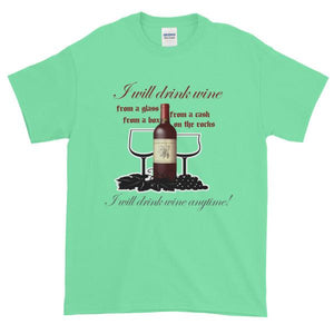 I Will Drink Wine Anytime T-shirt-Mint Green-S-Awkward T-Shirts