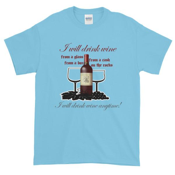I Will Drink Wine Anytime T-shirt-Sky-S-Awkward T-Shirts