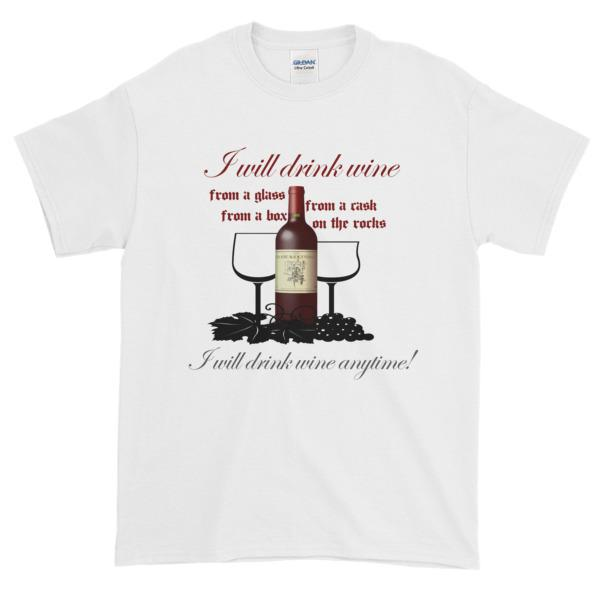 I Will Drink Wine Anytime T-shirt-White-S-Awkward T-Shirts
