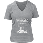 If You Were Awkward Too Women's Shirt