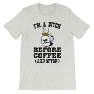 I'm a Bitch Before Coffee and After T-shirt-Ash-S-Awkward T-Shirts