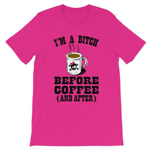 I'm a Bitch Before Coffee and After T-shirt-Berry-S-Awkward T-Shirts