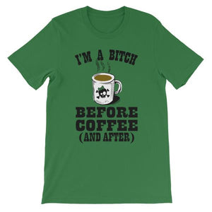 I'm a Bitch Before Coffee and After T-shirt-Leaf-S-Awkward T-Shirts