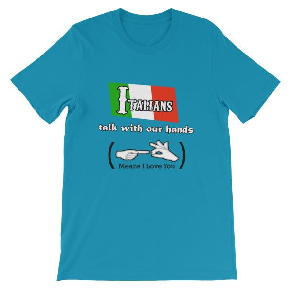 Italians Talk With Their Hands T-Shirt-Aqua-S-Awkward T-Shirts
