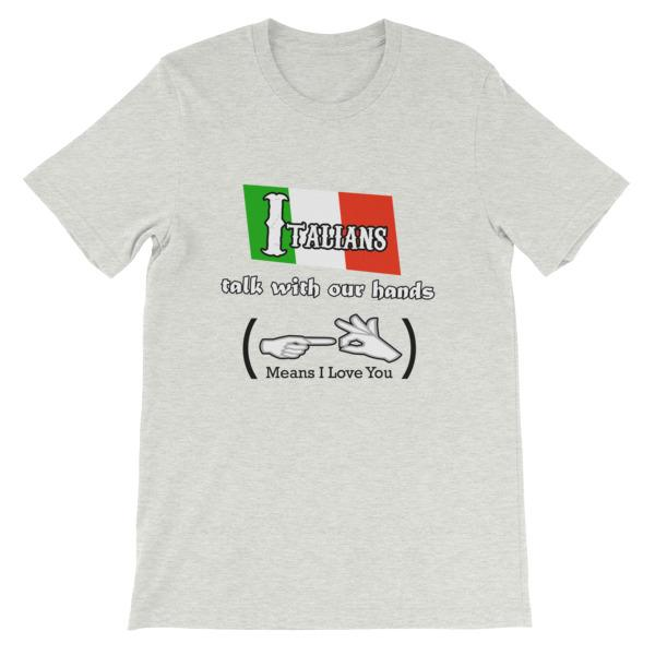 Italians Talk With Their Hands T-Shirt-Ash-S-Awkward T-Shirts