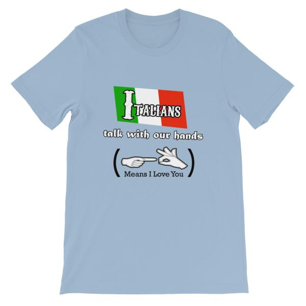 Italians Talk With Their Hands T-Shirt-Light Blue-S-Awkward T-Shirts