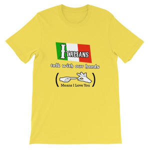 Italians Talk With Their Hands T-Shirt-Yellow-S-Awkward T-Shirts