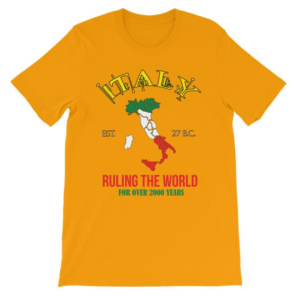Italy Ruling the World for Over 2000 Years T-shirt-Gold-S-Awkward T-Shirts