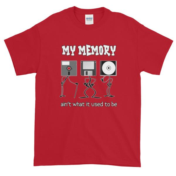 My Memory Ain't What it Used to Be Short-Sleeve T-Shirt-Cherry Red-S-Awkward T-Shirts