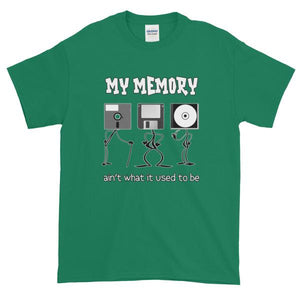 My Memory Ain't What it Used to Be Short-Sleeve T-Shirt-Kelly-S-Awkward T-Shirts
