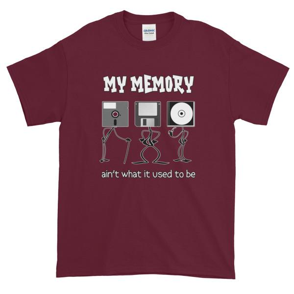 My Memory Ain't What it Used to Be Short-Sleeve T-Shirt-Maroon-S-Awkward T-Shirts