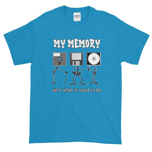 My Memory Ain't What it Used to Be Short-Sleeve T-Shirt-Sapphire-S-Awkward T-Shirts