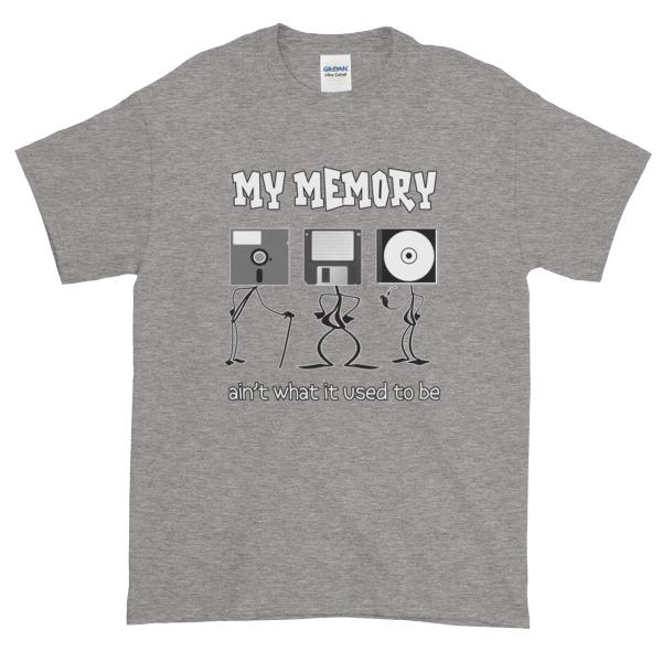 My Memory Ain't What it Used to Be Short-Sleeve T-Shirt-Sport Grey-S-Awkward T-Shirts