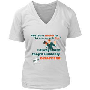 Politician Perfectly Clear Funny Political Women's Shirt