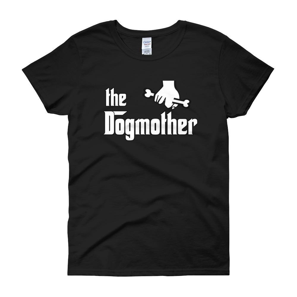 The Dogmother Funny Dog Lover Women's T-shirt-Black-S-Awkward T-Shirts