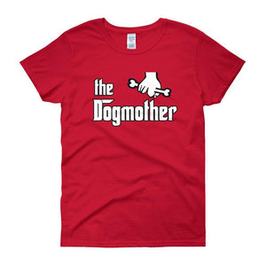 The Dogmother Funny Dog Lover Women's T-shirt-Red-S-Awkward T-Shirts
