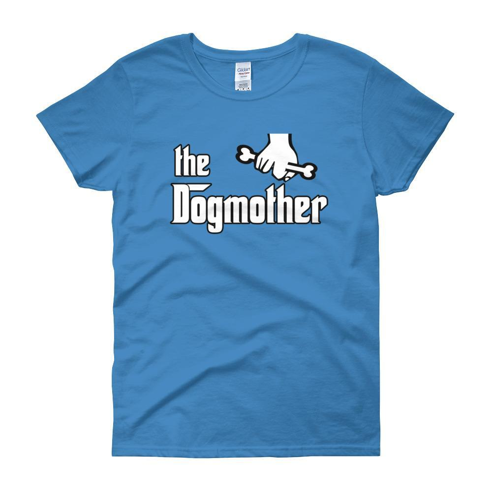 The Dogmother Funny Dog Lover Women's T-shirt-Sapphire-S-Awkward T-Shirts