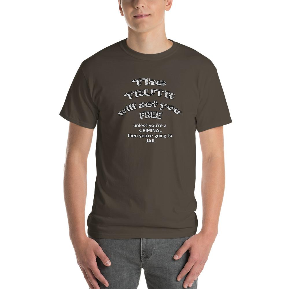 The Truth Will Set You Free Unless You're a Criminal T-Shirt-Olive-S-Awkward T-Shirts