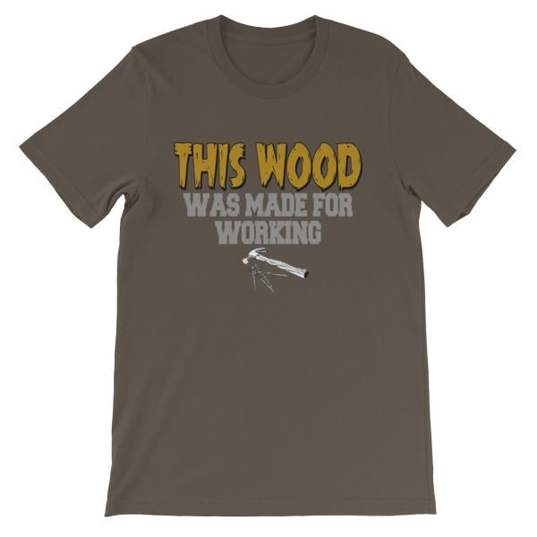 This Wood Was Made For Working T-shirt-Army-S-Awkward T-Shirts