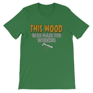 This Wood Was Made For Working T-shirt-Leaf-S-Awkward T-Shirts