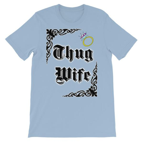 Thug Wife T-shirt-Light Blue-S-Awkward T-Shirts