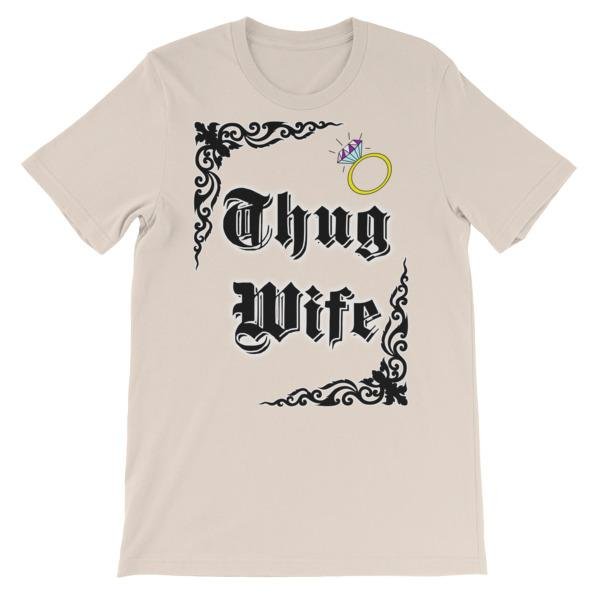 Thug Wife T-shirt-Soft Cream-S-Awkward T-Shirts