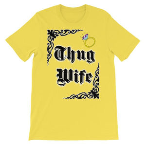 Thug Wife T-shirt-Yellow-S-Awkward T-Shirts