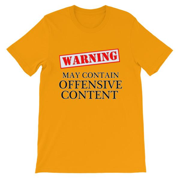 Warning May Contain Offensive Content T-shirt-Gold-S-Awkward T-Shirts