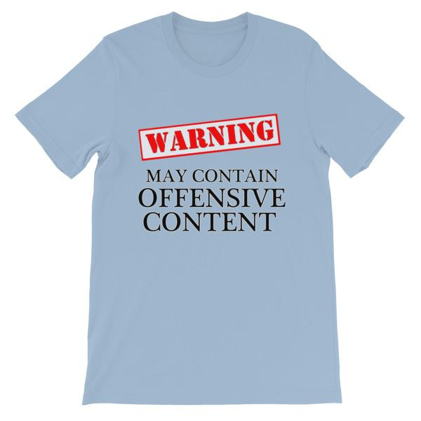 Warning May Contain Offensive Content T-shirt-Light Blue-S-Awkward T-Shirts