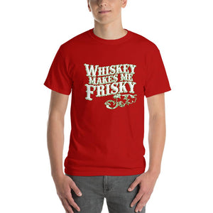 Whiskey Makes Me Frisky T-Shirt-Red-S-Awkward T-Shirts
